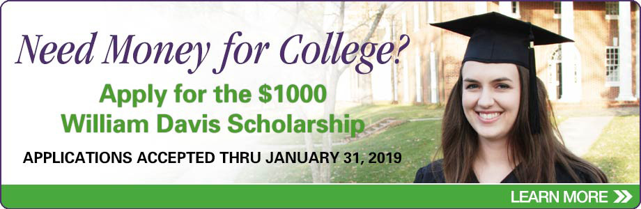 Scholarship opportunity. $1000 William Davis Scholarship.
